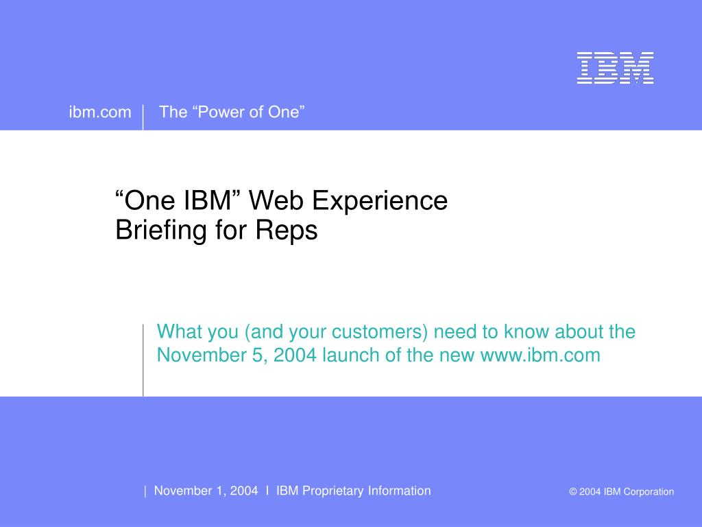 one ibm web experience briefing for reps l.
