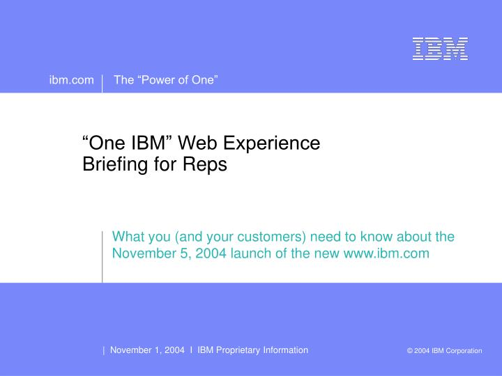 One ibm web experience briefing for reps