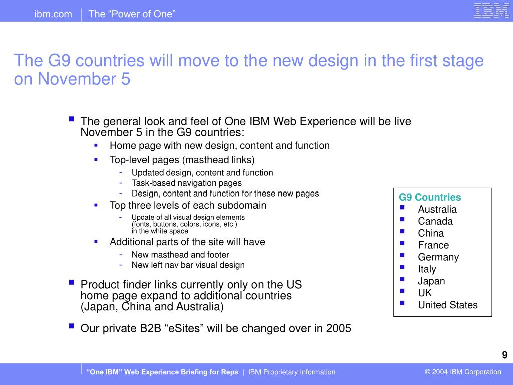 The G9 countries will move to the new design in the first stage on November 5