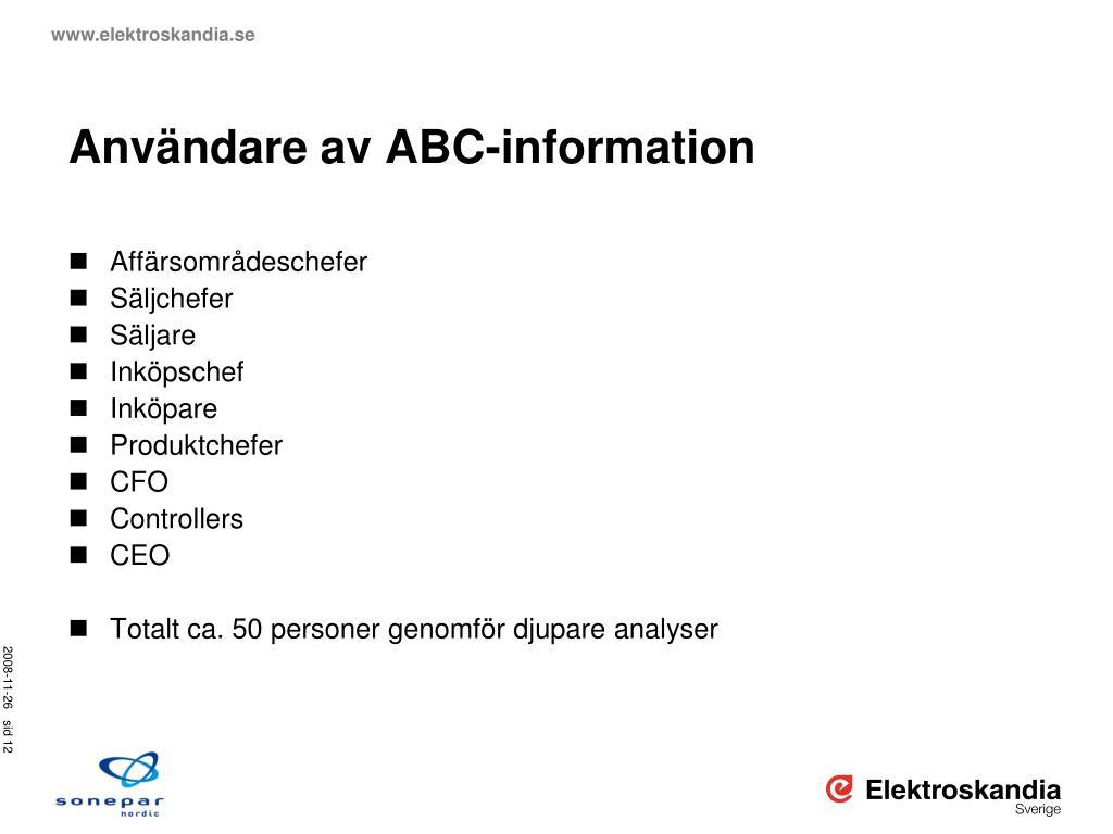 Användare av ABC-information