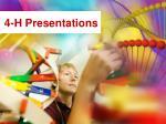 4 h presentations