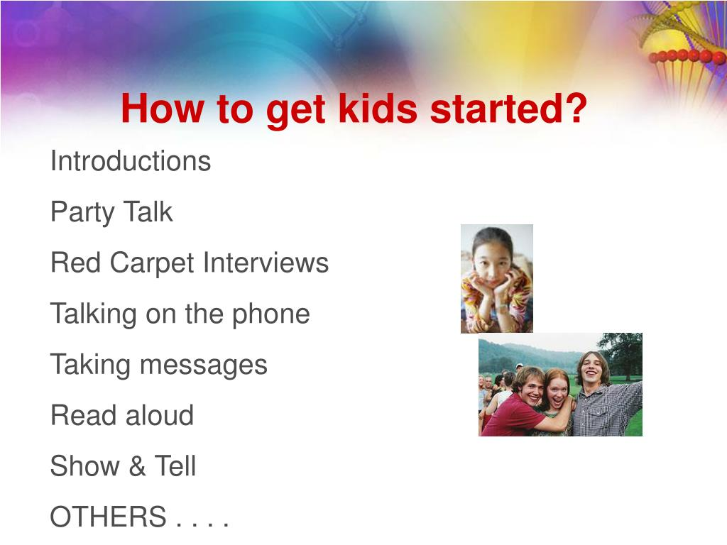 How to get kids started?