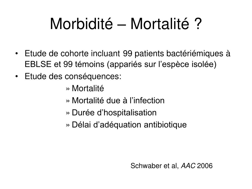 Morbidité – Mortalité ?
