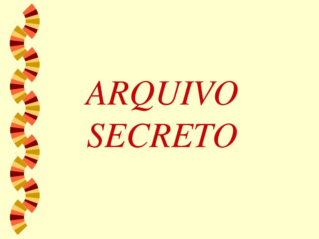 arquivo secreto l.