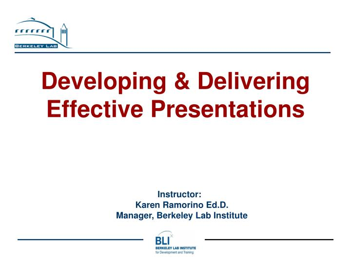 Developing delivering effective presentations