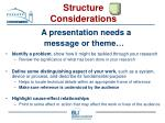 structure considerations