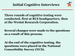 initial cognitive interviews
