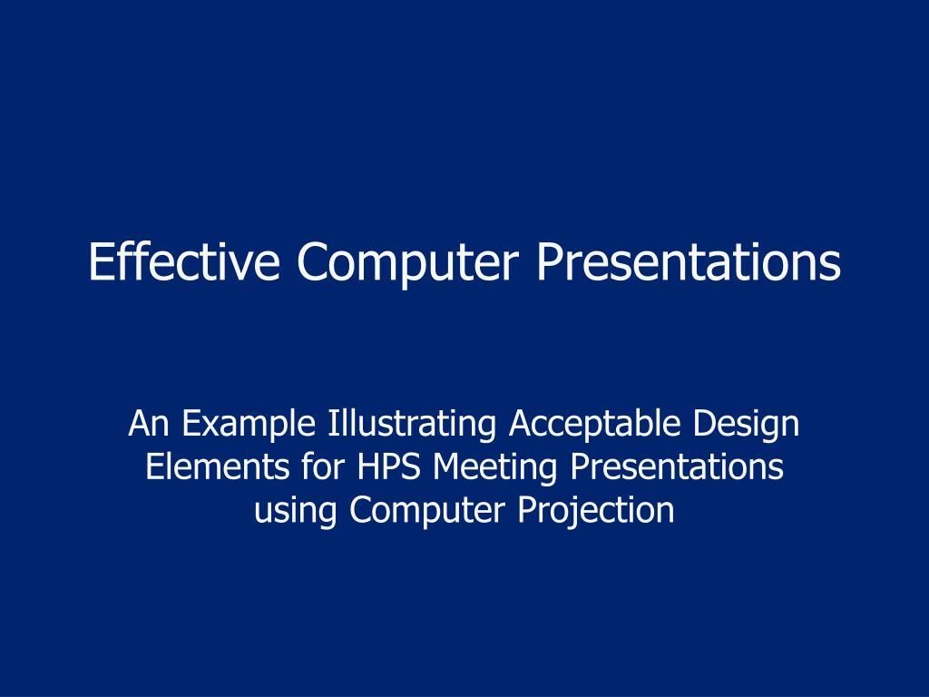 effective computer presentations l.
