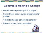 commit to making a change