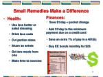 small remedies make a difference