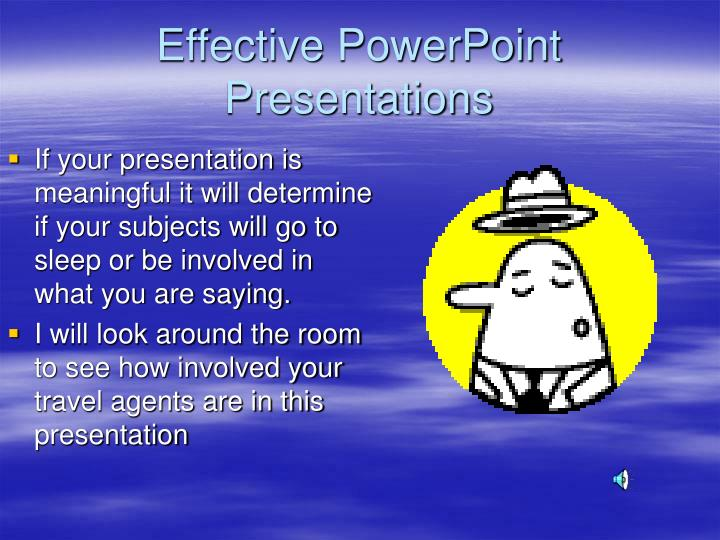 Effective powerpoint presentations3