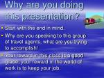 why are you doing this presentation