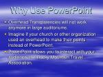 why use powerpoint