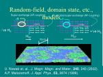 random field domain state etc models