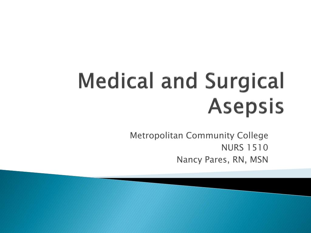 medical and surgical asepsis l.