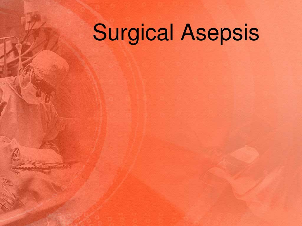 surgical asepsis l.