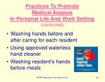 practices to promote medical asepsis in personal life and work setting continued26