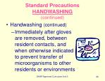 standard precautions handwashing continued