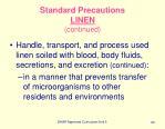 standard precautions linen continued