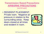 transmission based precautions airborne precautions continued
