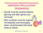 transmission based precautions airborne precautions handwashing