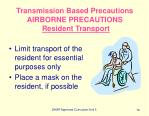 transmission based precautions airborne precautions resident transport
