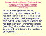 transmission based precautions contact precautions continued