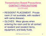 transmission based precautions contact precautions continued87