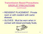 transmission based precautions droplet precautions continued