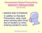 transmission based precautions droplet precautions continued81