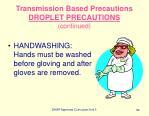 transmission based precautions droplet precautions continued82