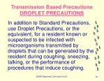 transmission based precautions droplet precautions