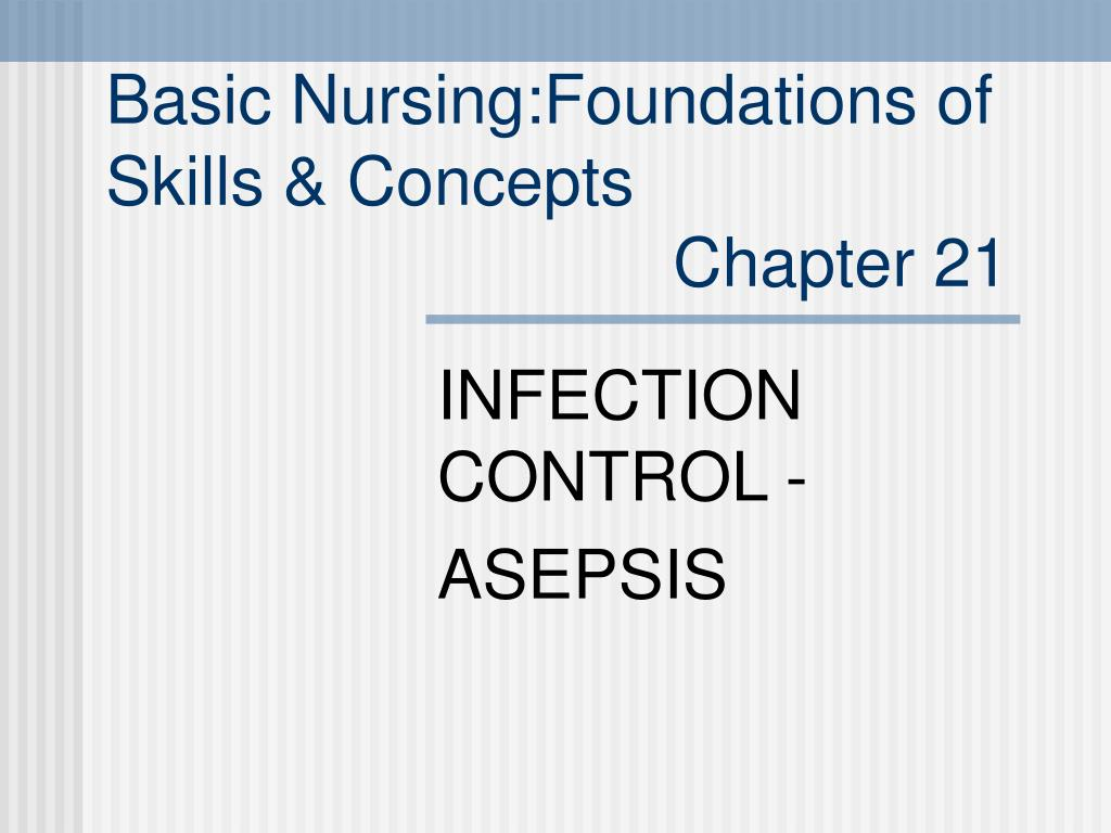 basic nursing foundations of skills concepts chapter 21 l.