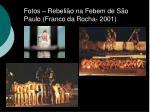 fotos rebeli o na febem de s o paulo franco da rocha 2001
