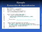 ejemplo extracci n de dependencias