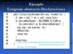 ejemplo lenguaje abstracto declaraciones25