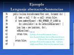 ejemplo lenguaje abstracto sentencias