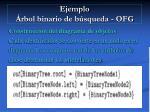 ejemplo rbol binario de b squeda ofg91