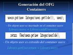 generaci n del ofg containers36