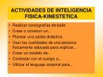 actividades de inteligencia fisica kinestetica99