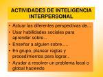 actividades de inteligencia interpersonal81