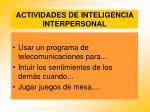 actividades de inteligencia interpersonal82