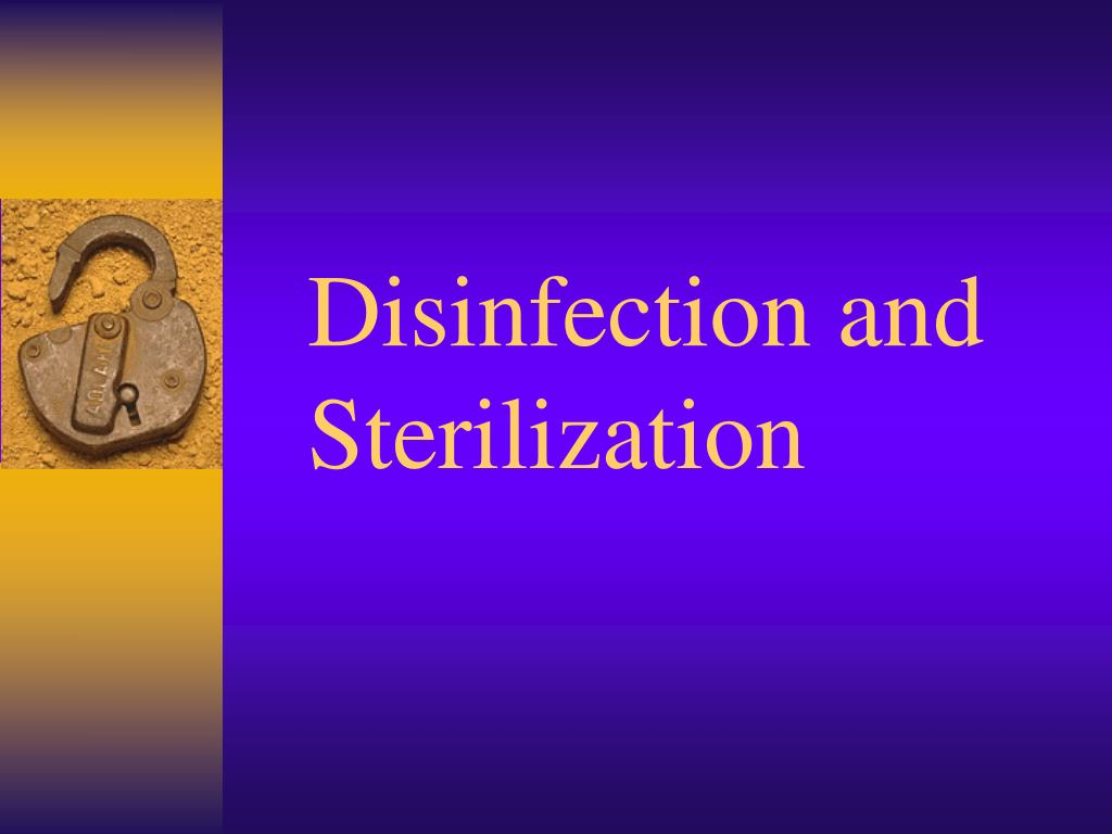 disinfection and sterilization l.