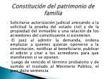constituci n del patrimonio de familia