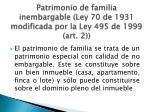 patrimonio de familia inembargable ley 70 de 1931 modificada por la ley 495 de 1999 art 2