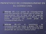 parentesco de consanguinidad en el c digo civil4