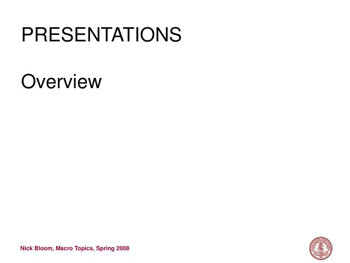 Presentations overview