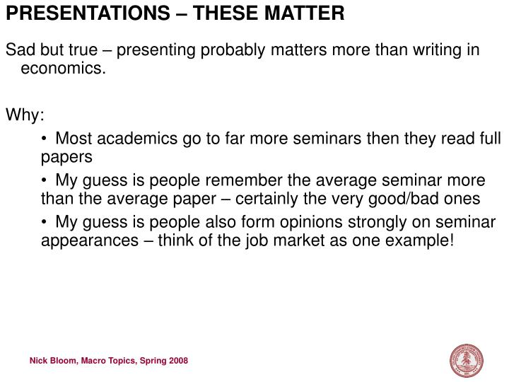 PRESENTATIONS – THESE MATTER