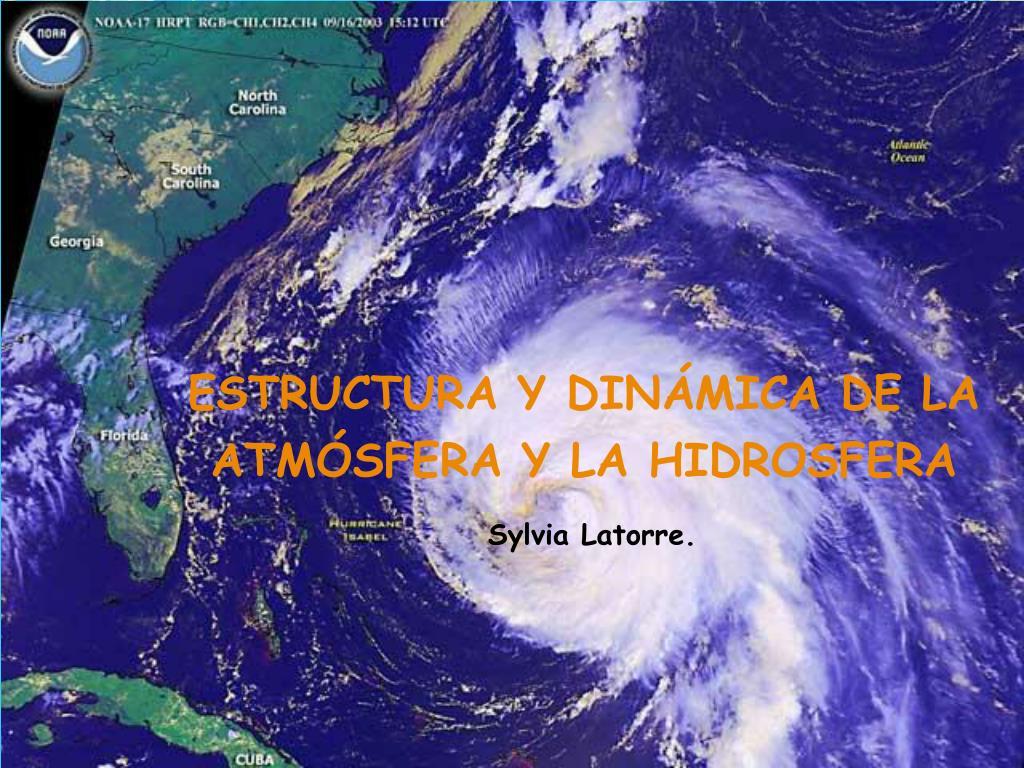 estructura y din mica de la atm sfera y la hidrosfera sylvia latorre l.