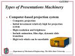 types of presentations machinery8